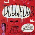 "Dubble Dub (2000) ""Deadly Headly"""