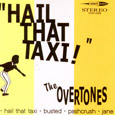 The Overtones 'Hail That Taxi' (2007)